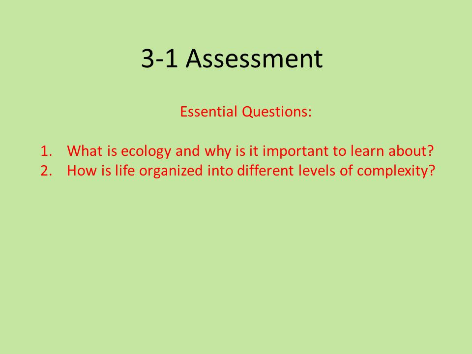 3-1 Assessment Essential Questions: