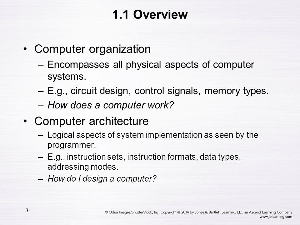1.1 Overview Computer organization Computer architecture