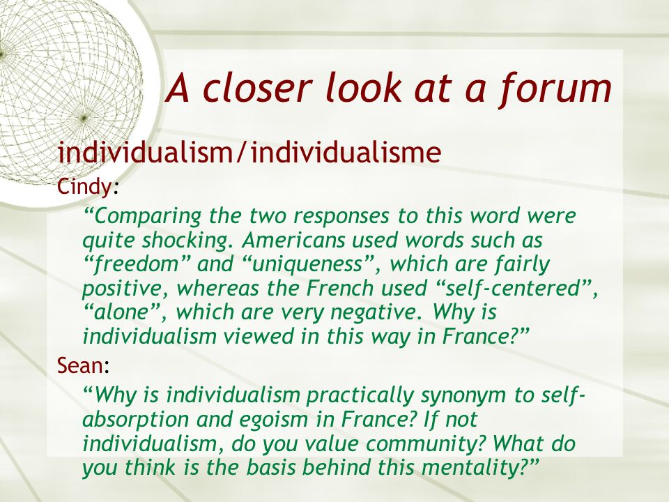 A closer look at a forum individualism/individualisme Cindy: