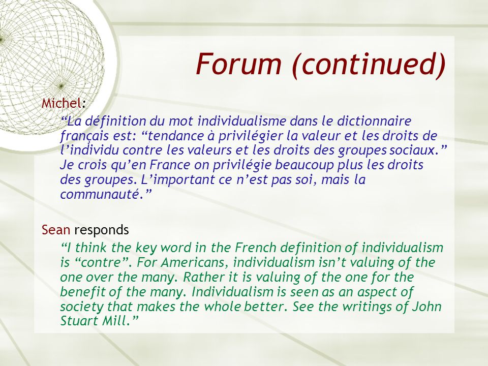 Forum (continued) Michel: