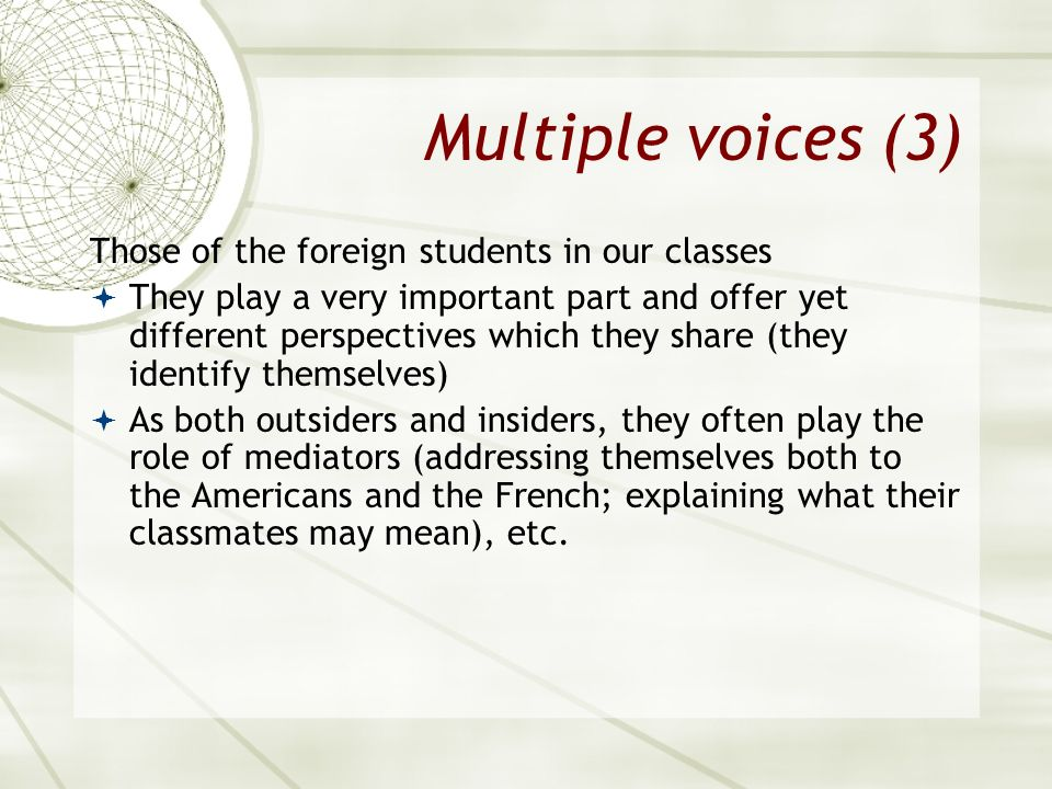 Multiple voices (3) Those of the foreign students in our classes
