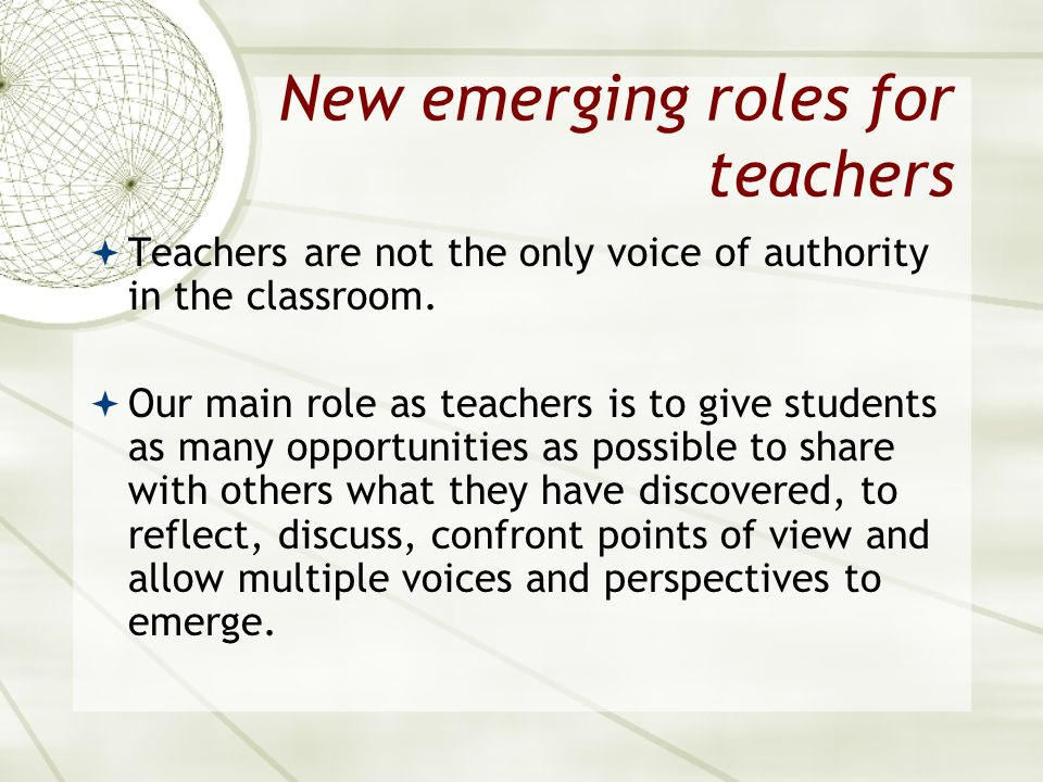 New emerging roles for teachers