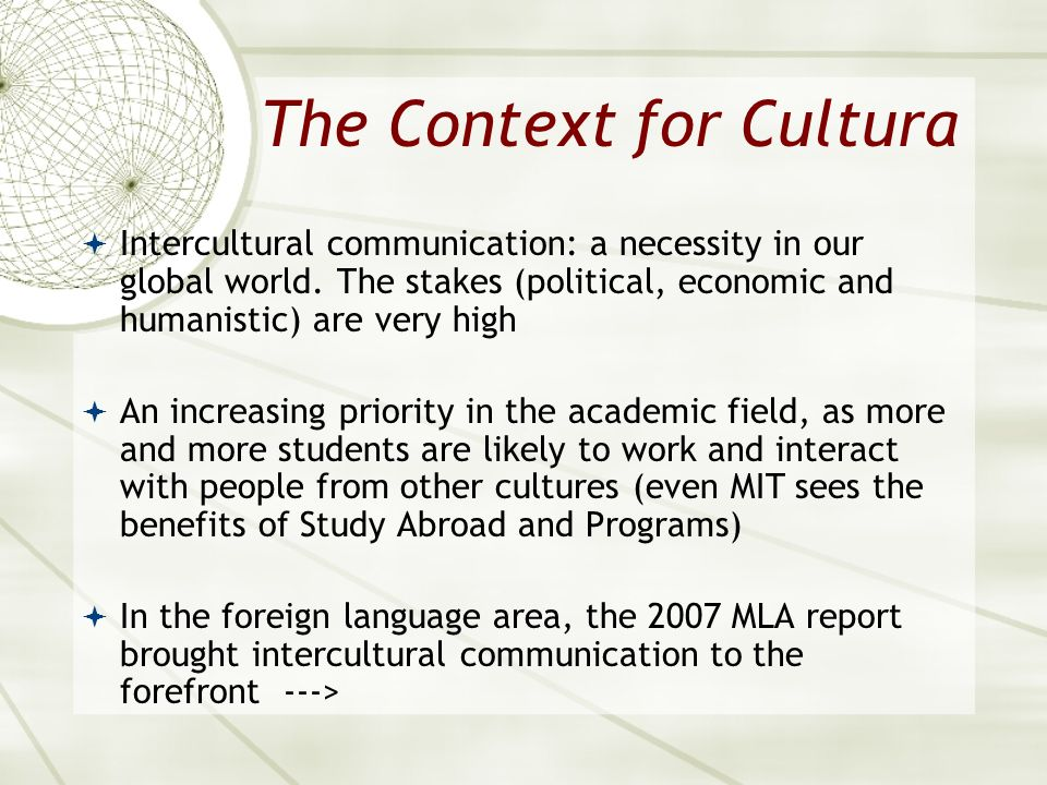 The Context for Cultura