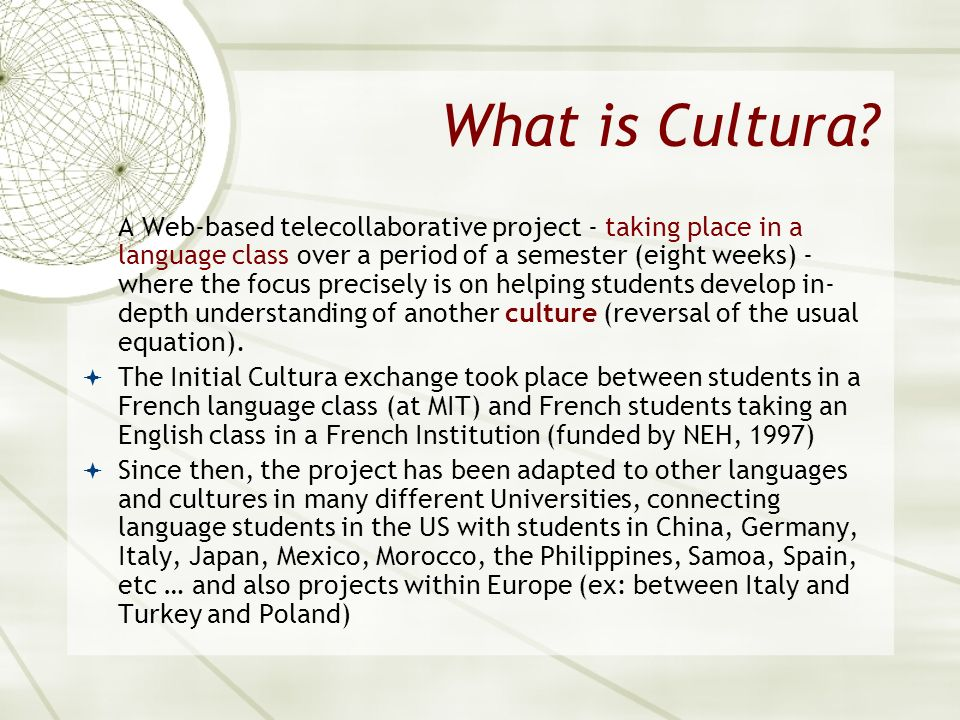 What is Cultura