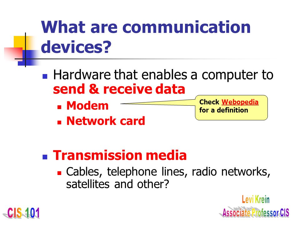 What are communication devices