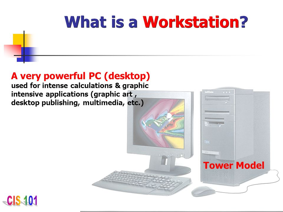 What is a Workstation
