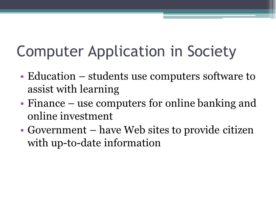 Computer Application in Society