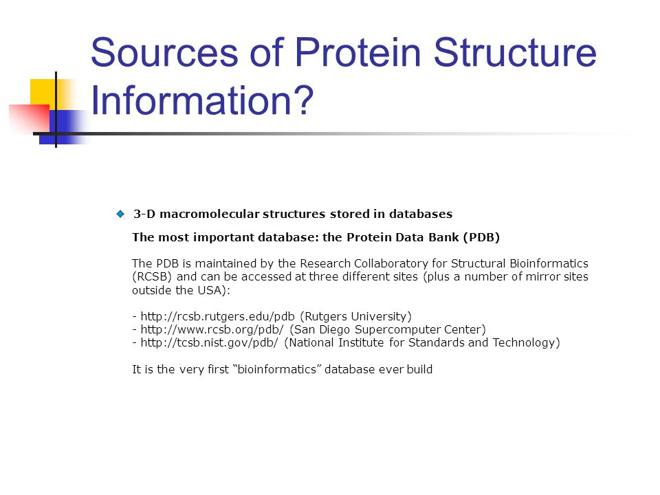 Sources of Protein Structure Information