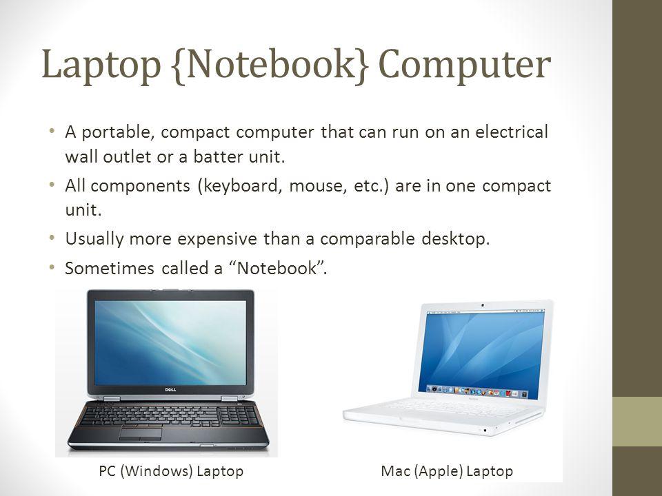 Laptop {Notebook} Computer