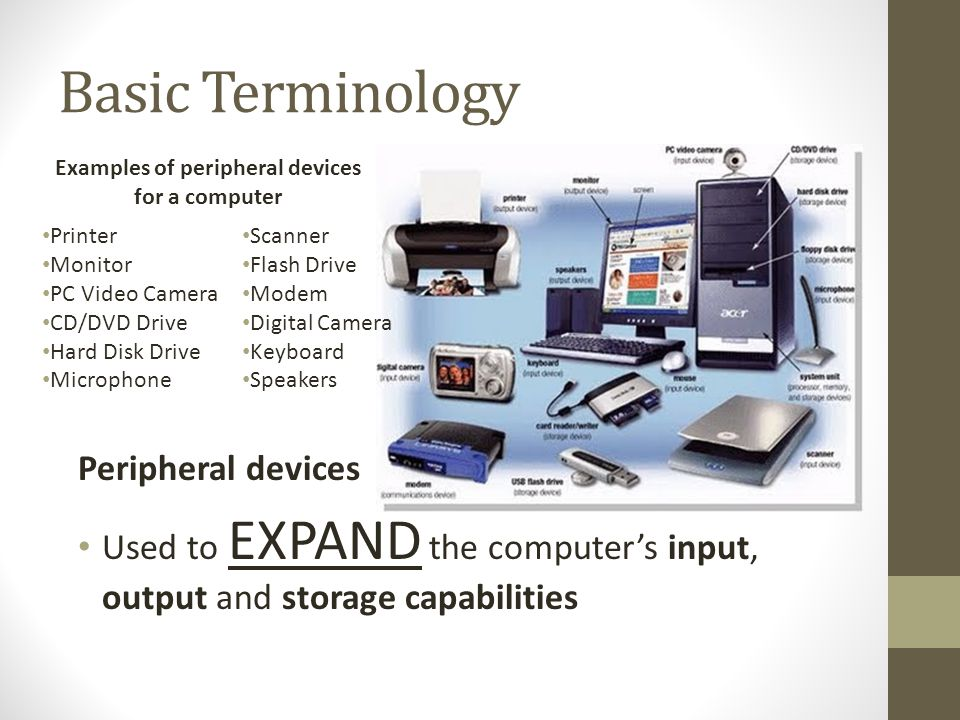 examples of computer pheripherals The best examples of peripheral devices are input and output devices input devices are those that take external stimuli and send it to the computer for processing, such as keyboards, mice and microphones output devices take processed information and send it outside of the computer for human communication or inter-computer communication.