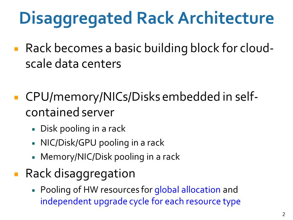 Disaggregated Rack Architecture