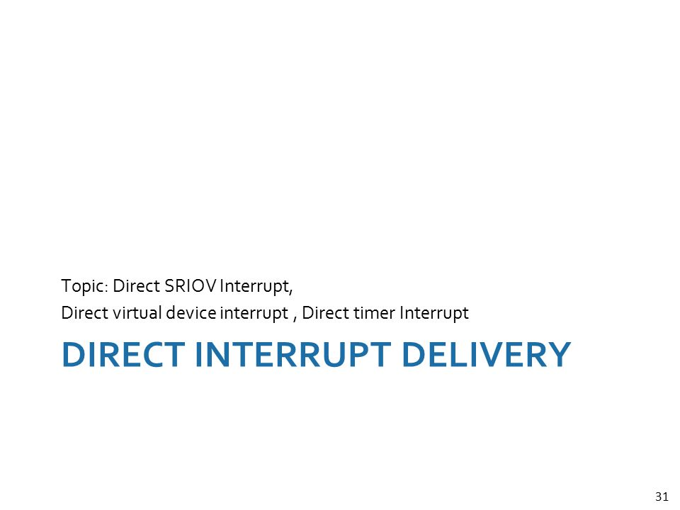 Direct Interrupt Delivery