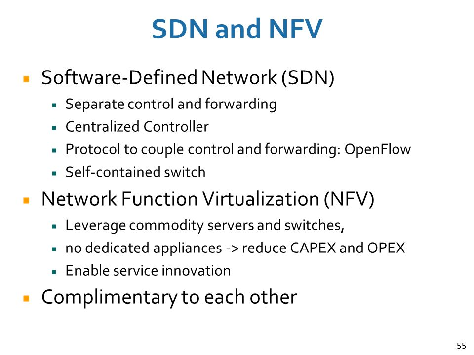 SDN and NFV Software-Defined Network (SDN)