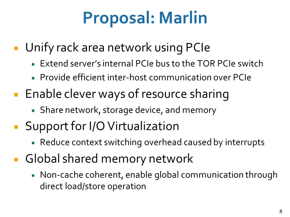Proposal: Marlin Unify rack area network using PCIe