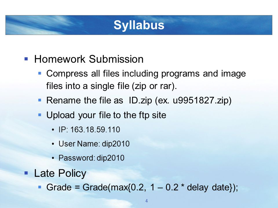 Syllabus Homework Submission Late Policy