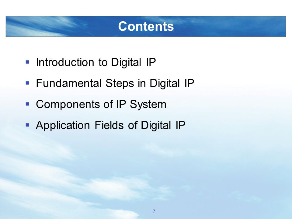 Contents Introduction to Digital IP Fundamental Steps in Digital IP