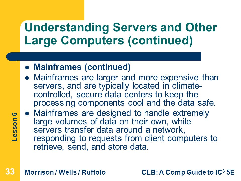 Understanding Servers and Other Large Computers (continued)