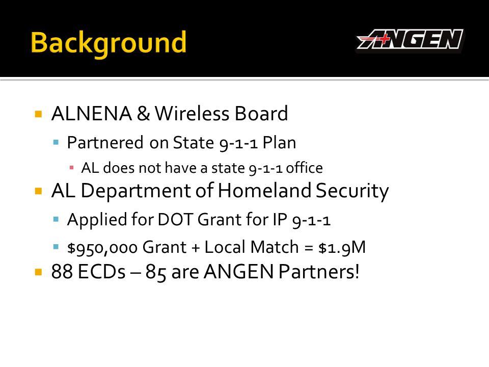 Background ALNENA & Wireless Board AL Department of Homeland Security