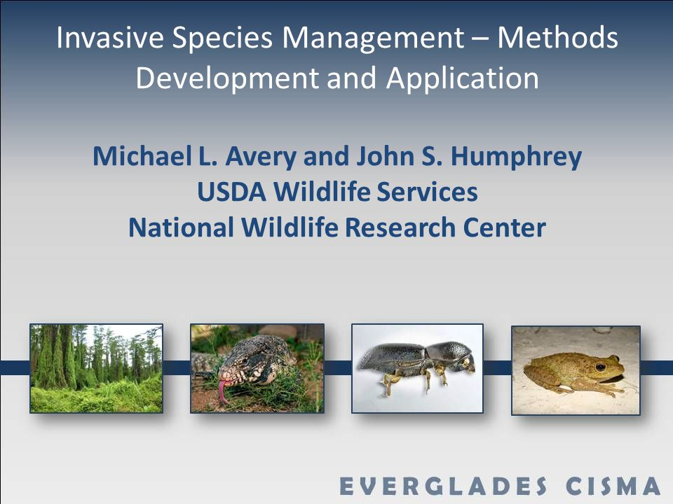 Invasive Species Management – Methods Development and Application