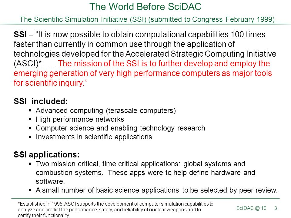 The World Before SciDAC The Scientific Simulation Initiative (SSI) (submitted to Congress February 1999)