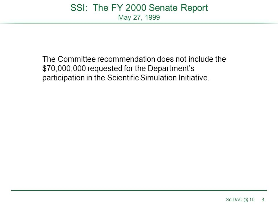 SSI: The FY 2000 Senate Report May 27, 1999