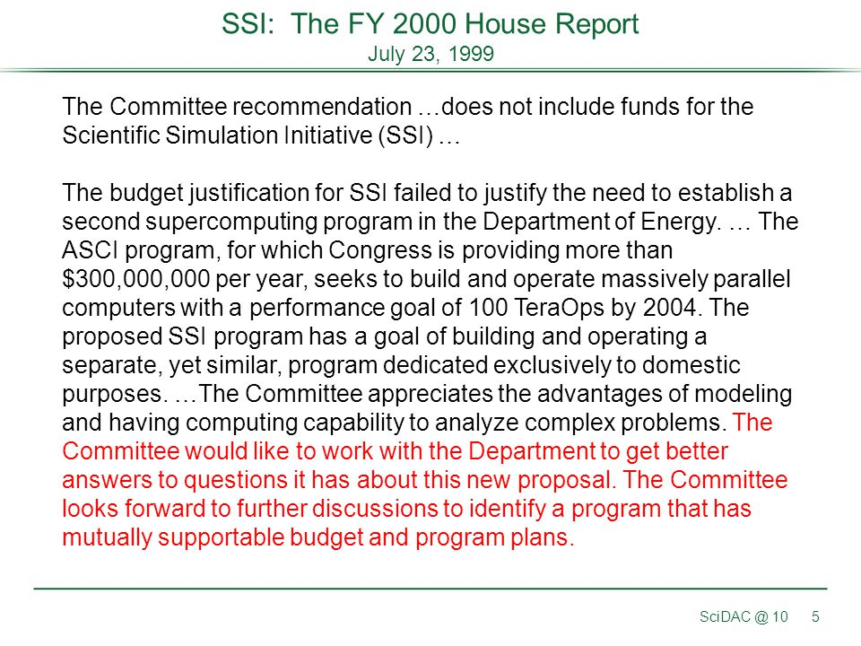 SSI: The FY 2000 House Report July 23, 1999
