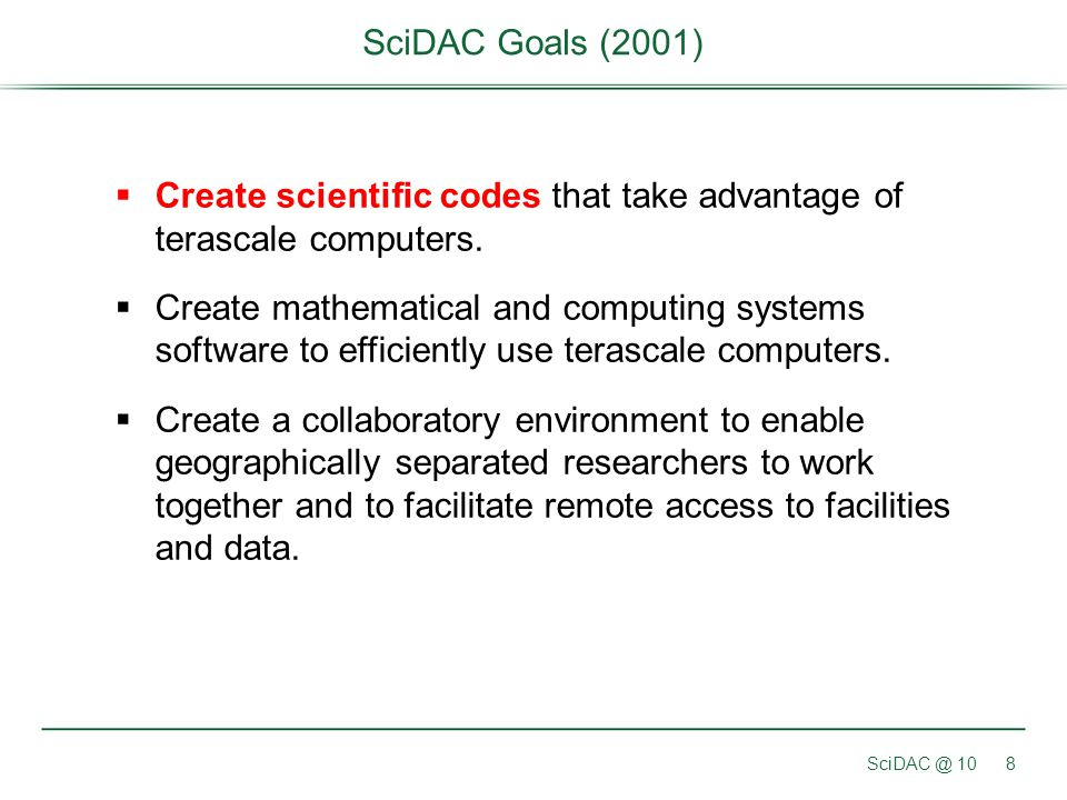 Create scientific codes that take advantage of terascale computers.