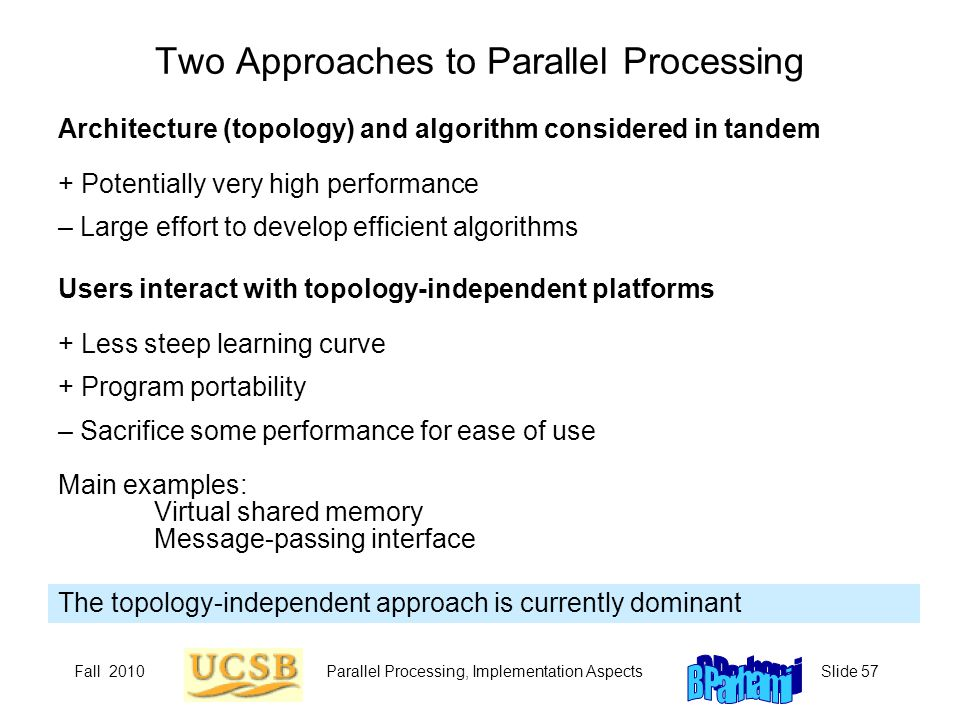 Two Approaches to Parallel Processing