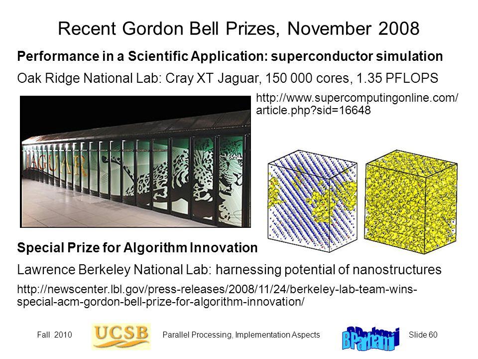 Recent Gordon Bell Prizes, November 2008