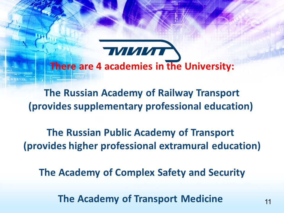 There are 4 academies in the University: