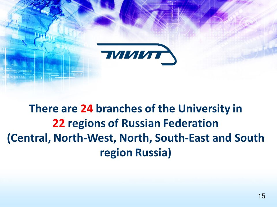 There are 24 branches of the University in