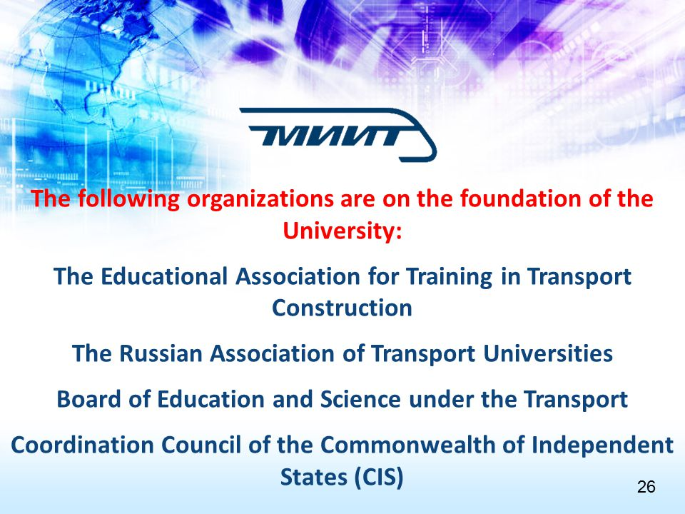 The following organizations are on the foundation of the University: