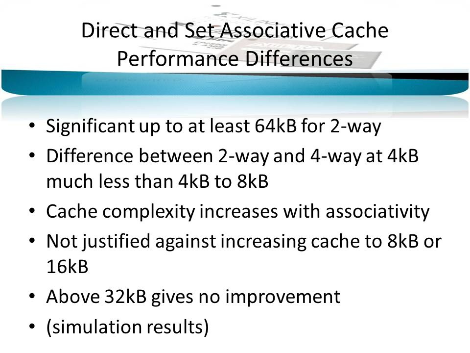 Direct and Set Associative Cache Performance Differences
