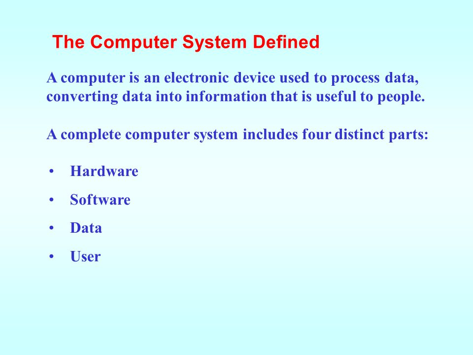 The Computer System Defined