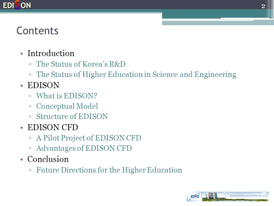Contents Introduction EDISON EDISON CFD Conclusion EDISON