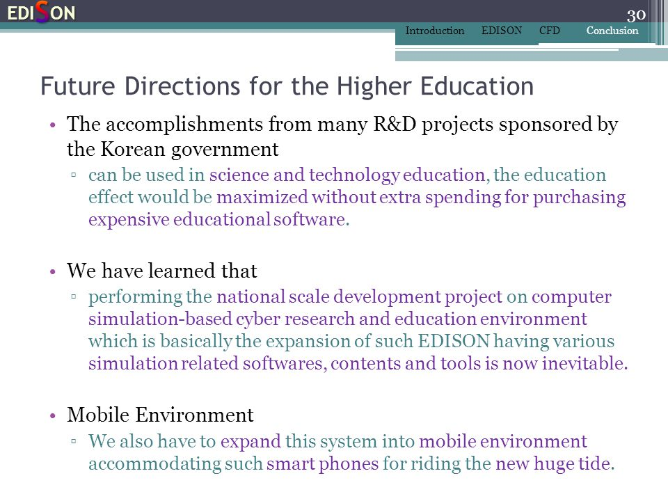 Future Directions for the Higher Education