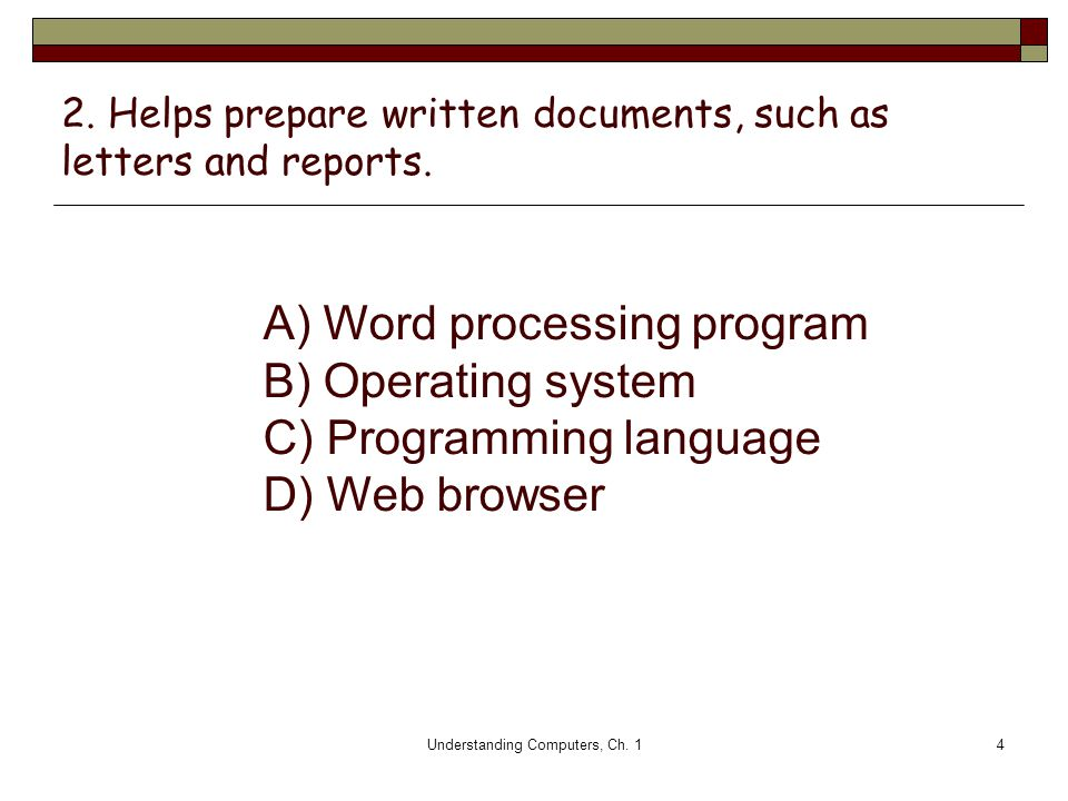 2. Helps prepare written documents, such as letters and reports.