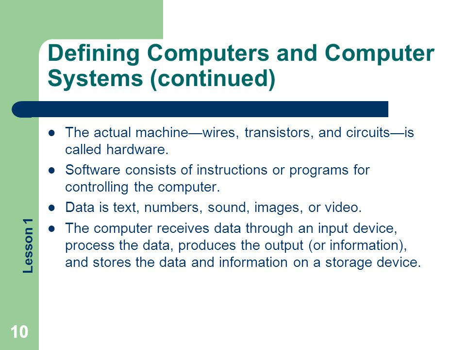 Defining Computers and Computer Systems (continued)