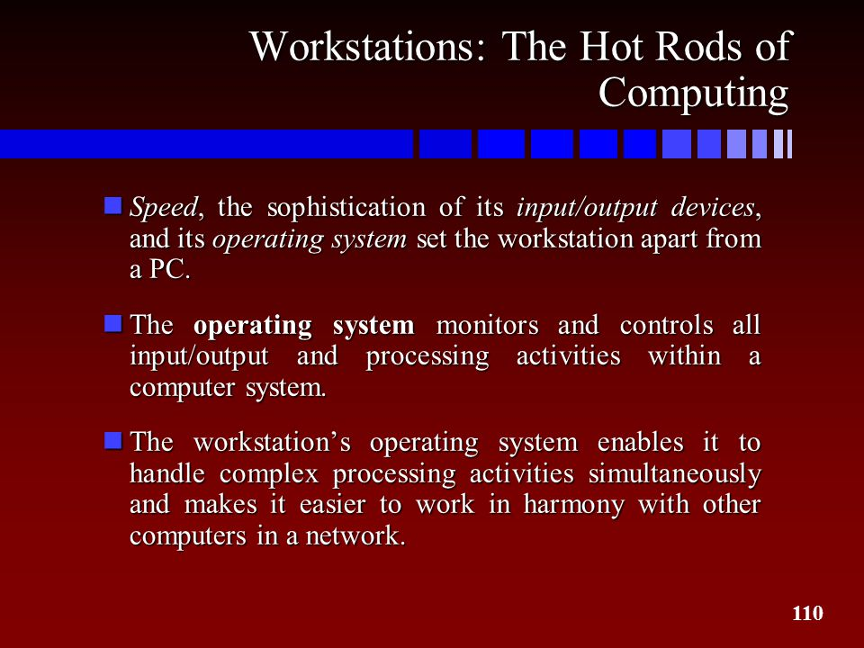 Workstations: The Hot Rods of Computing