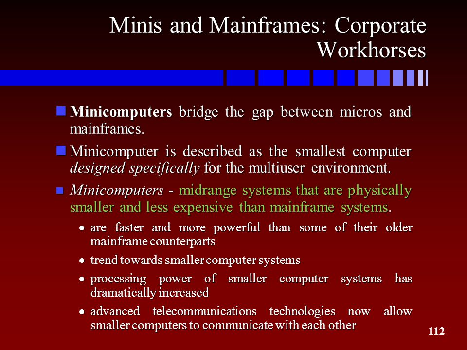 Minis and Mainframes: Corporate Workhorses