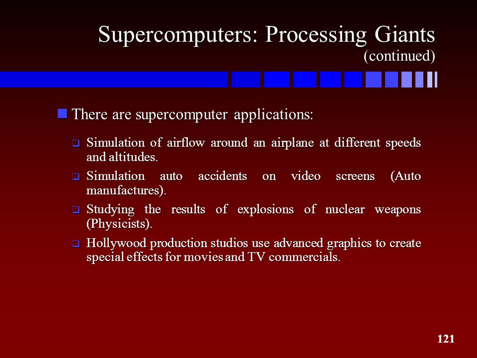 Supercomputers: Processing Giants (continued)