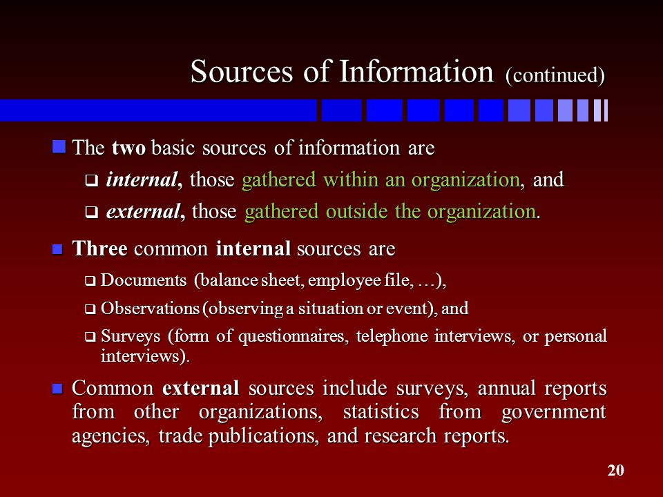 Sources of Information (continued)