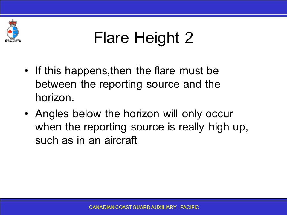 Flare Height 2 If this happens,then the flare must be between the reporting source and the horizon.