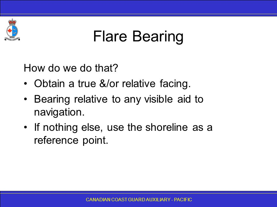 Flare Bearing How do we do that Obtain a true &/or relative facing.