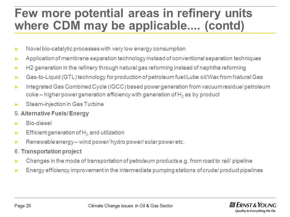 Few more potential areas in refinery units where CDM may be applicable