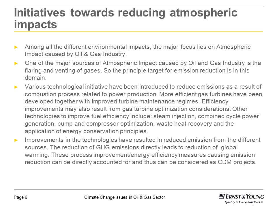 Initiatives towards reducing atmospheric impacts