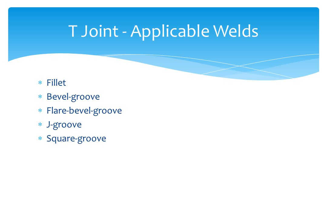 T Joint - Applicable Welds