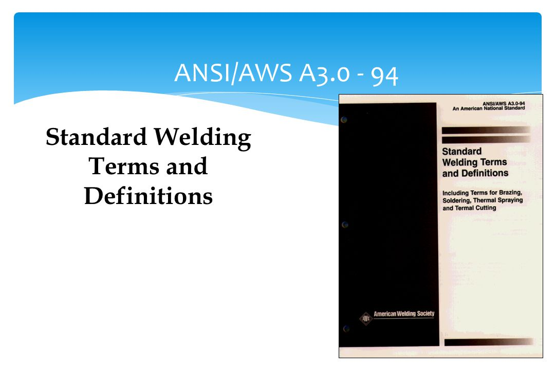 Standard Welding Terms and Definitions