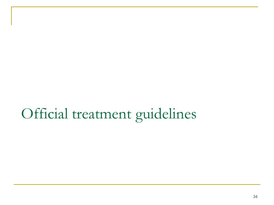 Official treatment guidelines