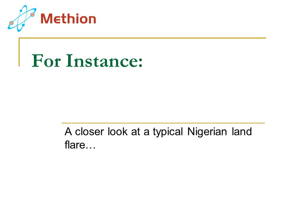 A closer look at a typical Nigerian land flare…